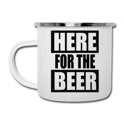 Here For The Beer Camper Cup Designed By Toldo