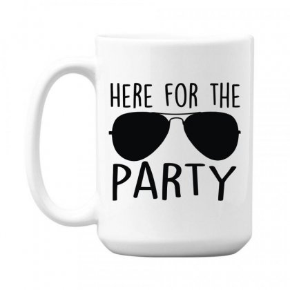 Here For The Party 15 Oz Coffe Mug Designed By Toldo