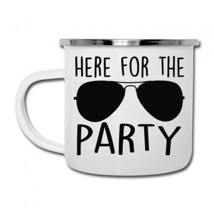 Here For The Party Camper Cup Designed By Toldo