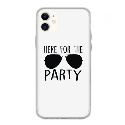 Here For The Party Iphone 11 Case Designed By Toldo