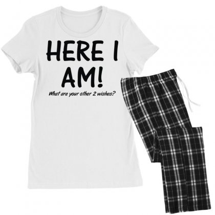 Here I Am What Are Your Other 2 Wishes (2) Women's Pajamas Set Designed By Toldo