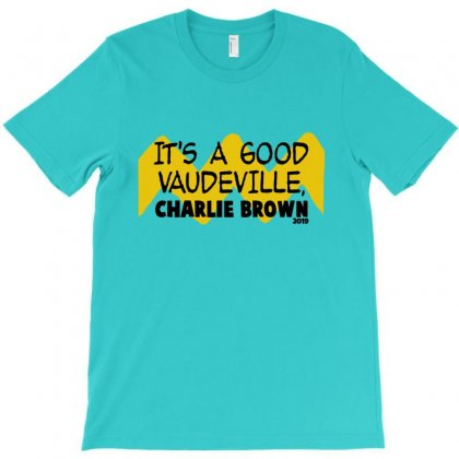 It's A Good Vaudeville Charlie Brown 2019 T-shirt Designed By Lotus Fashion Realm
