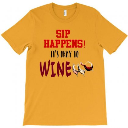 Sip Happens T-shirt Designed By Lotus Fashion Realm