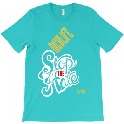 Richlife Stop The Hate And Win T-shirt Designed By Lotus Fashion Realm