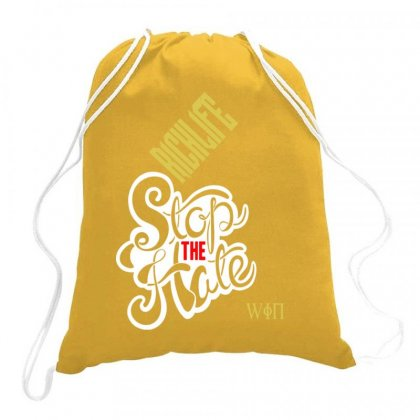 Richlife Stop The Hate And Win Drawstring Bags Designed By Lotus Fashion Realm