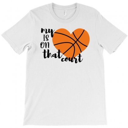 My Is On That Court Basketball For Light T-shirt Designed By Sengul