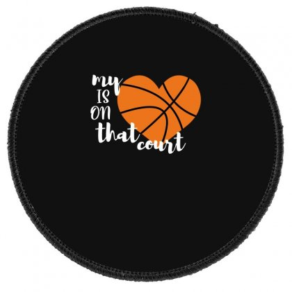 My Is On That Court Basketball For Dark Round Patch Designed By Sengul