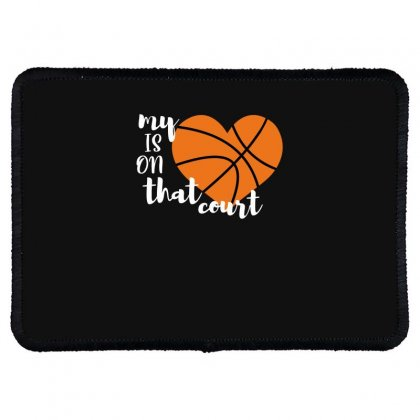My Is On That Court Basketball For Dark Rectangle Patch Designed By Sengul