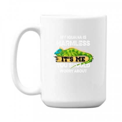 My Iguana Is Harmless It's Me You Should Worry About For Dark 15 Oz Coffe Mug Designed By Gurkan