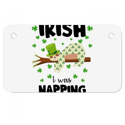 Irish I Was Napping For Light Motorcycle License Plate Designed By Sengul