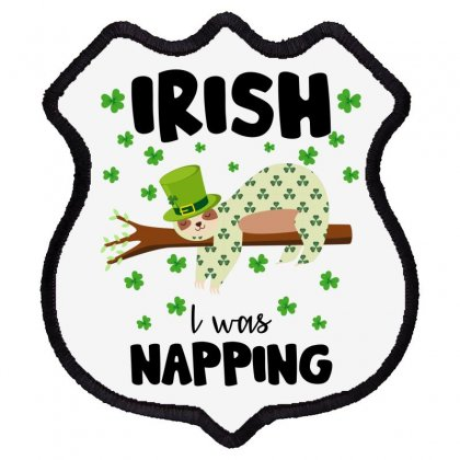 Irish I Was Napping For Light Shield Patch Designed By Sengul