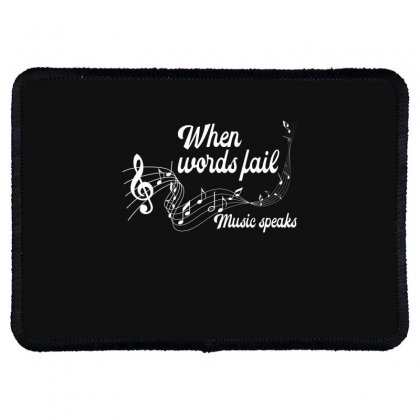 When Words Fail Music Speaks For Dark Rectangle Patch Designed By Gurkan