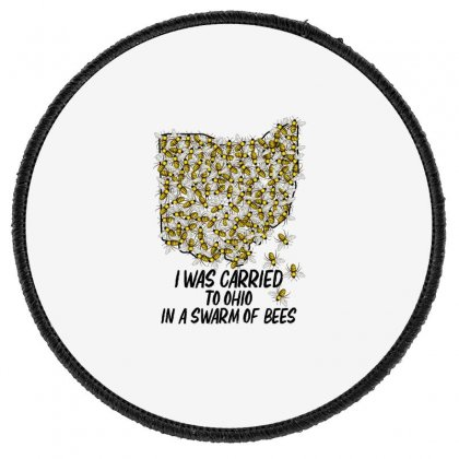I Was Carried To Ohio In A Swarm Of Bees For Light Round Patch Designed By Gurkan