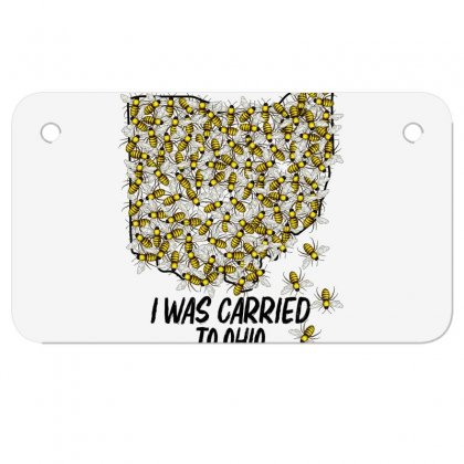 I Was Carried To Ohio In A Swarm Of Bees For Light Motorcycle License Plate Designed By Gurkan