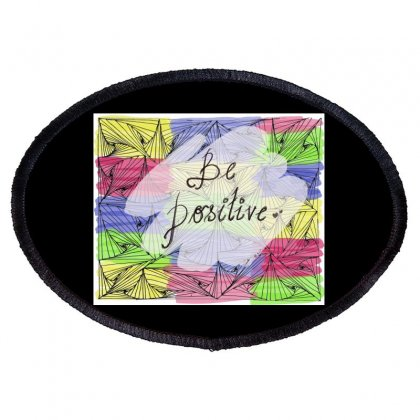 Be Positive Oval Patch Designed By Ar.tist_creations