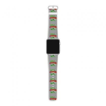 Dont Smoke Weed Apple Watch Band Designed By Krishhis