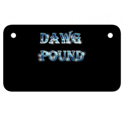 Dawg Paund Motorcycle License Plate Designed By Acoy