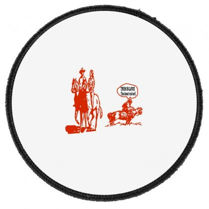 This Is Love That Doesn't End Well Round Patch Designed By Acoy