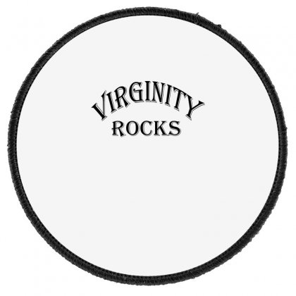 Virginity Rocks 1 Round Patch Designed By Acoy