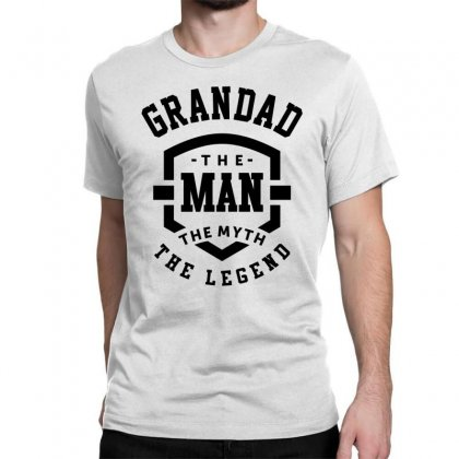 Grandad The Man The Myth The Legend Grandpa Gift Classic T-shirt Designed By Cidolopez