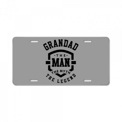 Grandad The Man The Myth The Legend Grandpa Gift License Plate Designed By Cidolopez