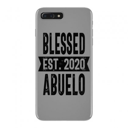 Blessed Est. 2020 Abuelo Grandpa Gift Iphone 7 Plus Case Designed By Cidolopez