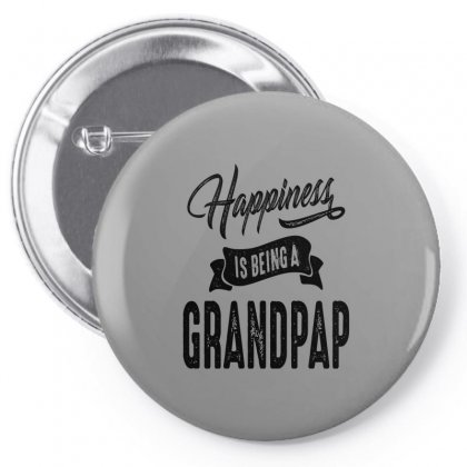 Mens Happiness Is Being A Grandpap Grandpa Gift Pin-back Button Designed By Cidolopez