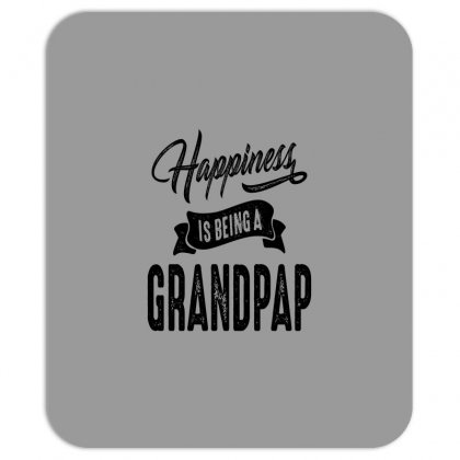 Mens Happiness Is Being A Grandpap Grandpa Gift Mousepad Designed By Cidolopez