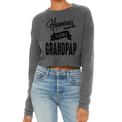 Mens Happiness Is Being A Grandpap Grandpa Gift Cropped Sweater Designed By Cidolopez