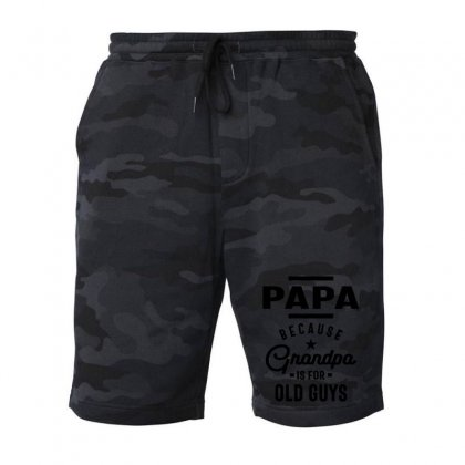 Mens Papa Because Grandpa Is For Old Guys Fleece Short Designed By Cidolopez