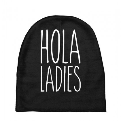 Hola Ladies   Cool Hip Funny Baby Beanies Designed By Nugraha