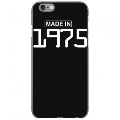 Made In 1975 Birthday Celebration Funny Party Iphone 6/6s Case Designed By Nugraha