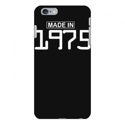 Made In 1975 Birthday Celebration Funny Party Iphone 6 Plus/6s Plus Case Designed By Nugraha