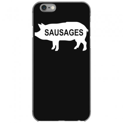Pig Sausages Funny Iphone 6/6s Case Designed By Nugraha