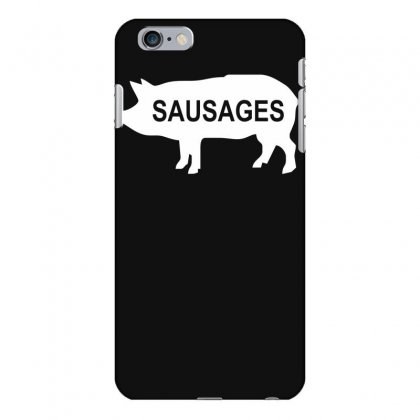 Pig Sausages Funny Iphone 6 Plus/6s Plus Case Designed By Nugraha