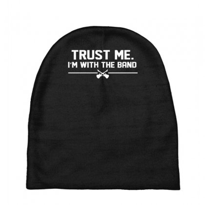 Trust Me, I'm With The Band   Musician Rockband Guitar Bass Jam Tee Baby Beanies Designed By Nugraha
