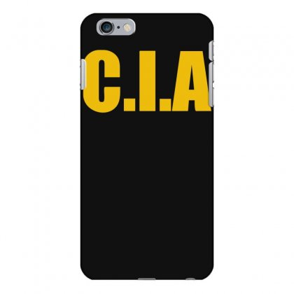 Cia  Funny  Fashion Fbi Feds Joke Fancy Dress Iphone 6 Plus/6s Plus Case Designed By Nugraha