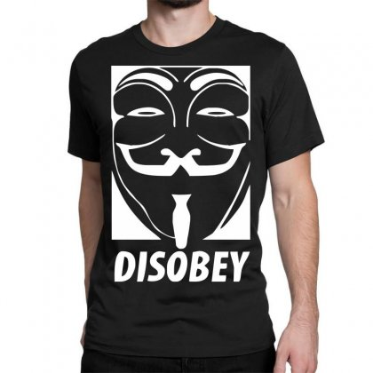 Disobey Anonymous Anon Vendetta Classic T-shirt Designed By Nugraha