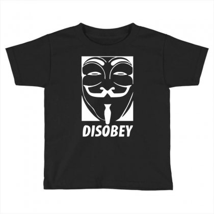 Disobey Anonymous Anon Vendetta Toddler T-shirt Designed By Nugraha