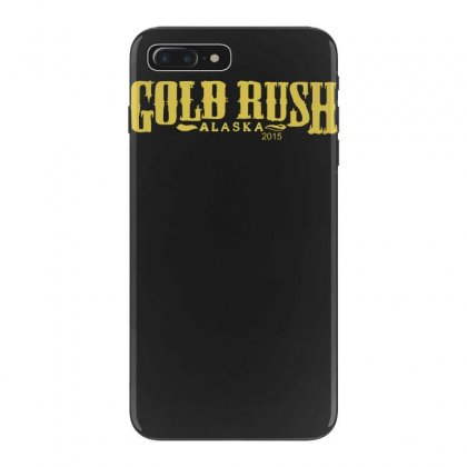 Gold Rush Alaska Iphone 7 Plus Case Designed By Nugraha