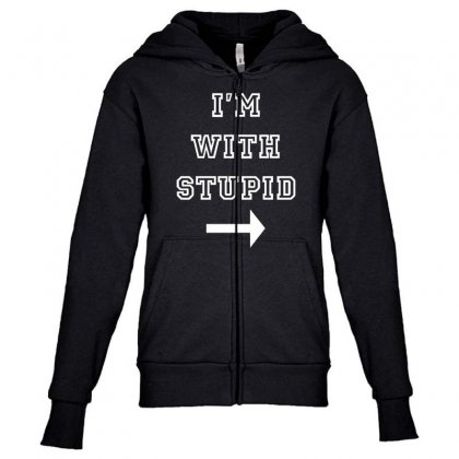 I M With Stupid Youth Zipper Hoodie Designed By Nugraha