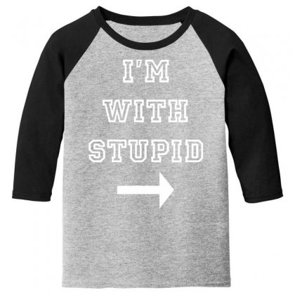 I M With Stupid Youth 3/4 Sleeve Designed By Nugraha