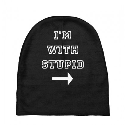 I M With Stupid Baby Beanies Designed By Nugraha