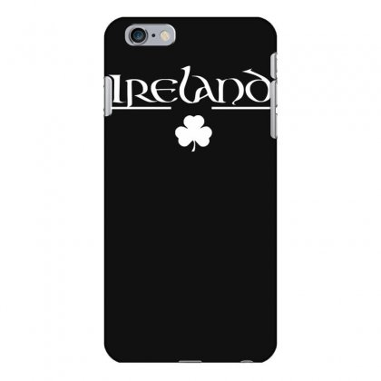 Ireland Iphone 6 Plus/6s Plus Case Designed By Nugraha