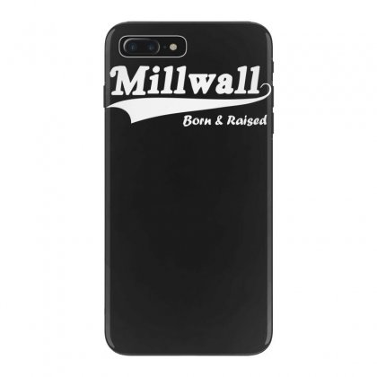 Millwall Born And Raised Retro Iphone 7 Plus Case Designed By Nugraha
