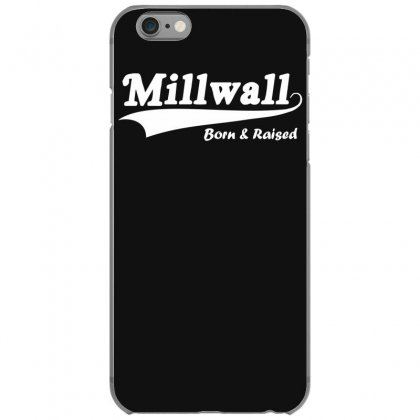 Millwall Born And Raised Retro Iphone 6/6s Case Designed By Nugraha