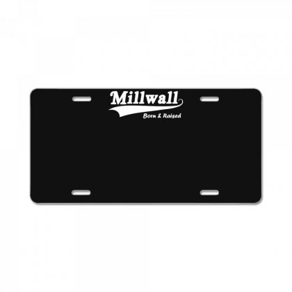 Millwall Born And Raised Retro License Plate Designed By Nugraha