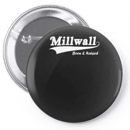 Millwall Born And Raised Retro Pin-back Button Designed By Nugraha