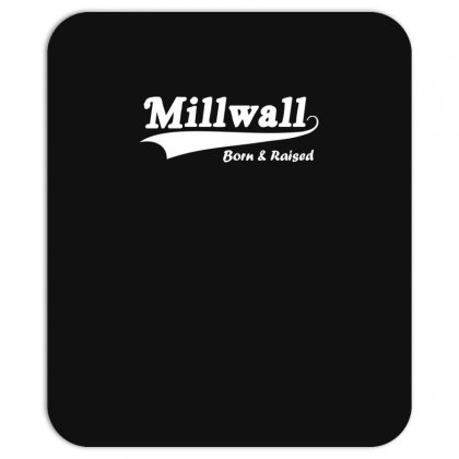 Millwall Born And Raised Retro Mousepad Designed By Nugraha