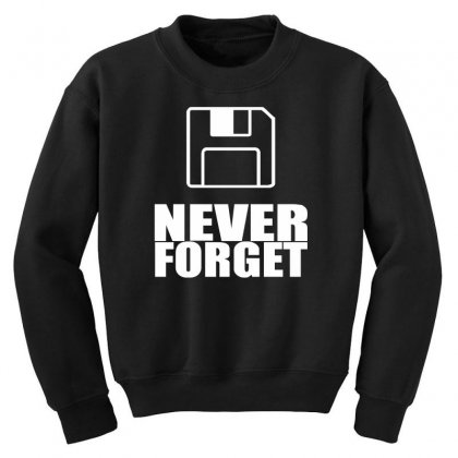 Never Forget 3.5 Floppies Youth Sweatshirt Designed By Nugraha